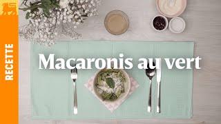 Macaronis au vert