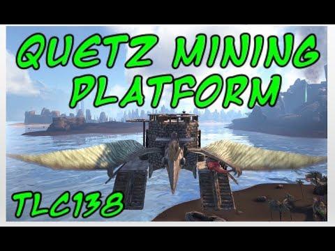 Ark-Building a Quetz Mining Platform