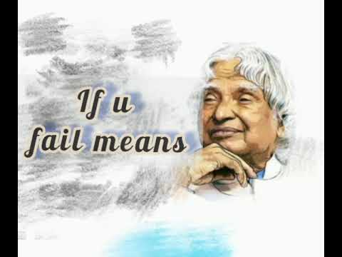 F.A.I.L means ?? # According to APJ Abdul Kalam sir # Motivation # Quotes & Status 😁👍