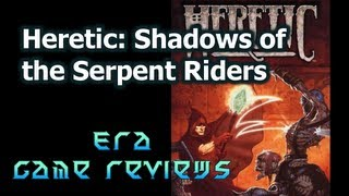 Era Game Reviews - Heretic: Shadow of the Serpent Riders PC Game Review