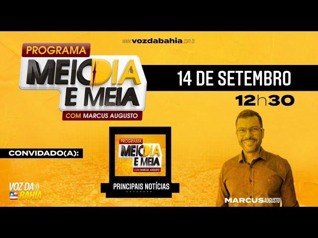 Programa Meio dia e meia LIVE com notícias do recôncavo e o empresário Luiz Bulhões