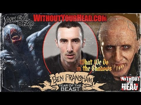 Ben Fransham of What We Do In The Shadows & Ash vs The Evil Dead