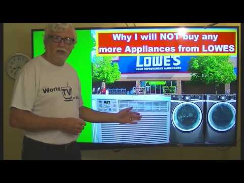 Why I Will NOT Buy Any More Appliances From LOWES