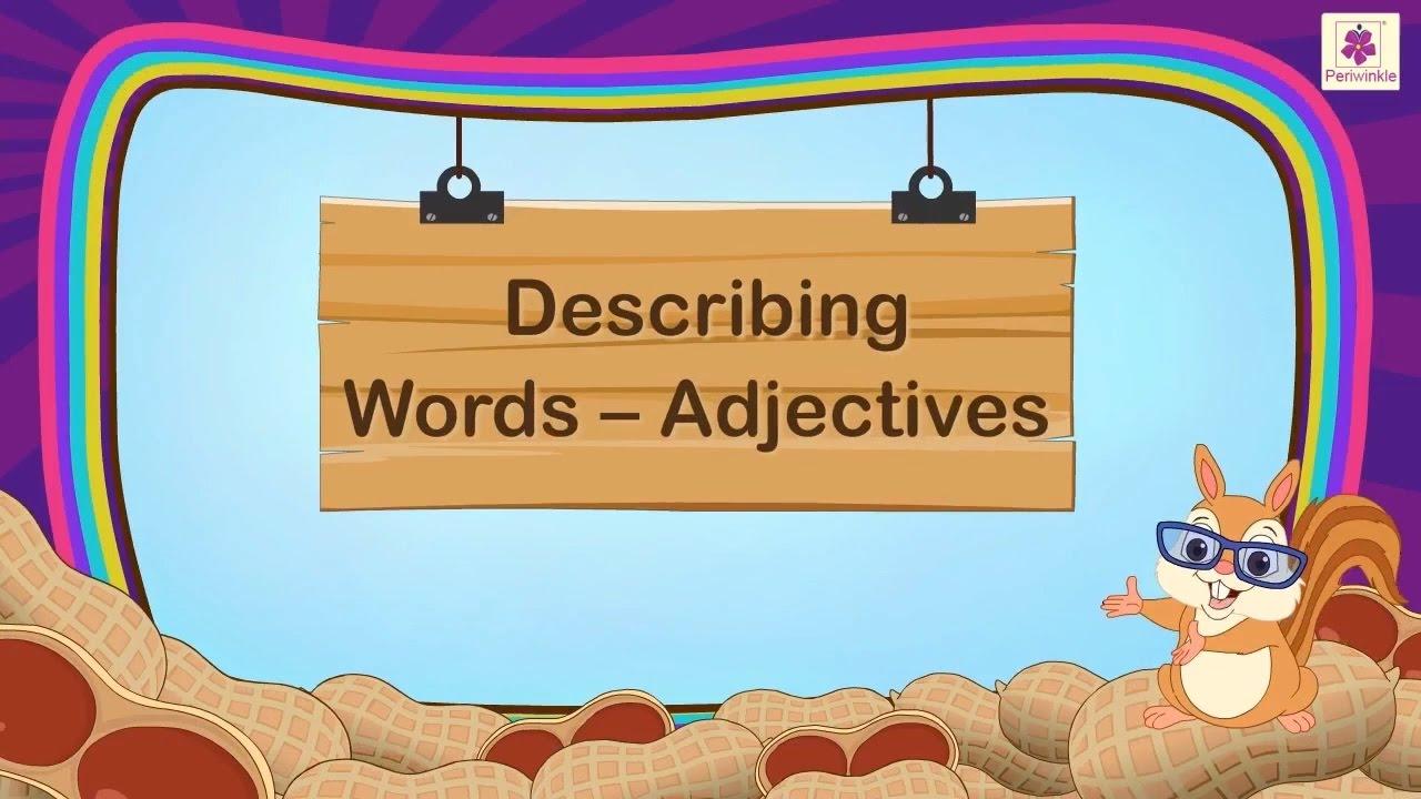 medium resolution of Describing Words Adjectives For Kids   Grammar Grade 1   Periwinkle -  YouTube
