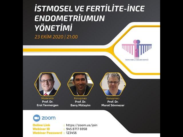 İstmosel ve Fertilite - İnce Endometriumun Yönetimi - 23.10.2020 - Üreme Tıbbı ve Cerrahisi Derneği
