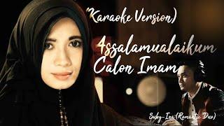 "Download Lagu Karaoke Version  ""Assalamualaikum Calon Imam"" - Suby & Ina | OST. ACI |Official Lyric Video mp3"
