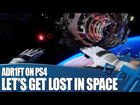 Adr1ft on PS4 - Let's Get Lost In Space!