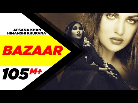 Bazaar (Full Video)| Afsana Khan Ft Himanshi Khurana | Yuvraj Hans | Gold Boy| New Punjabi Song 2020
