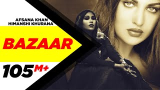 Bazaar Official Video Song | Afsana Khan, Himanshi Khurana | Yuvraj Hans | Latest Punjabi Song 2020