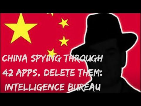 Beware - China Spying Through 42 Apps, Delete Them: Intelligence Bureau