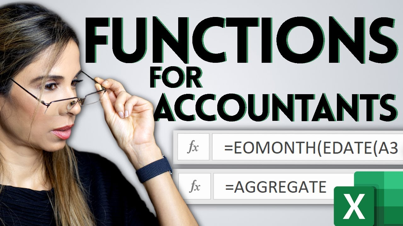Excel for Accounting – 10 Excel Functions You need to Know!