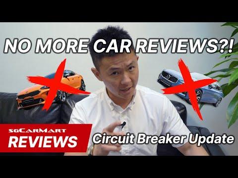 No More Car Reviews?! Circuit Breaker Update Singapore   sgCarMart Reviews