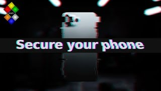 Ultimate smartphone security guide | How to secure your phone tutorial