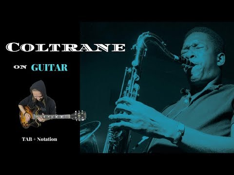 John Coltrane on Guitar | Warm-up Exercise (+TAB)
