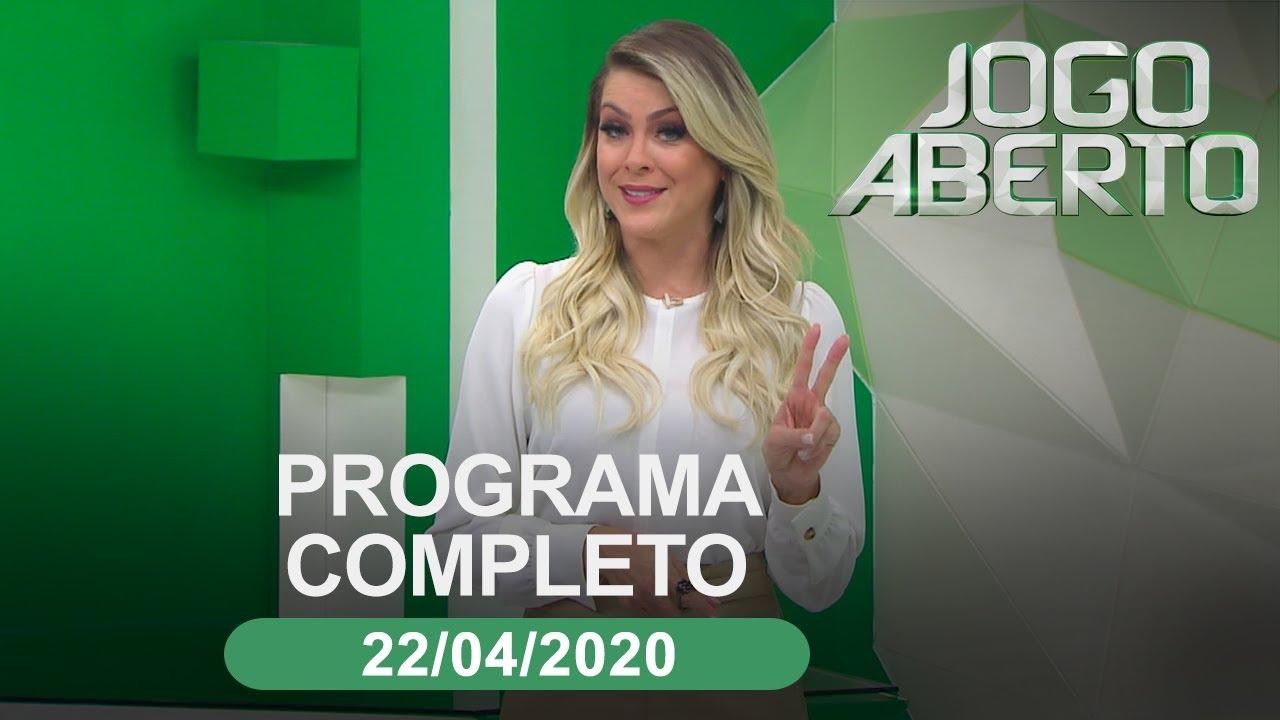 Jogo Aberto 22 04 2020 Programa Completo Youtube