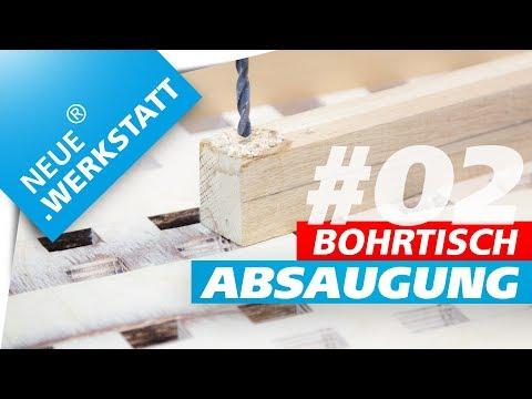 ◆ 2/3 ◆ Bohrtisch mit Span Absaugung / T-Nut Fräsung / Werkstatt Absaugung / selber machen deutsch