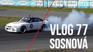 Já a moje S14 prvně na závodech v Sosnové  | Chose Vlog 77
