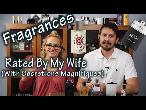5 Sexy Fragrances Rated By My Wife | Secretions Magnifiques!