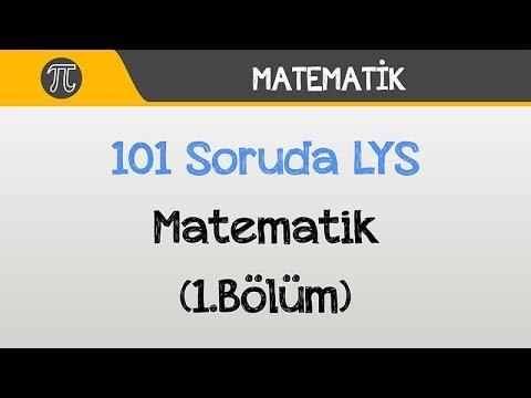 101 Soruda LYS Matematik (1.Bölüm) | Matematik | Hocalara Geldik