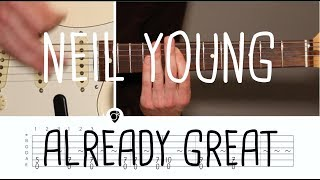 How to play Already Great Neil Young | Guitar Lesson & Songsheet