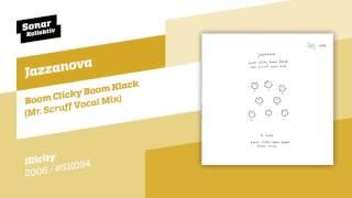 Jazzanova - Boom Clicky Boom Klack (Mr Scruff Vocal Mix)