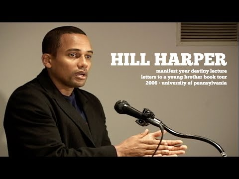 Hill Harper - Manifest Your Destiny (2006) | Letters To A Young Brother Lecture