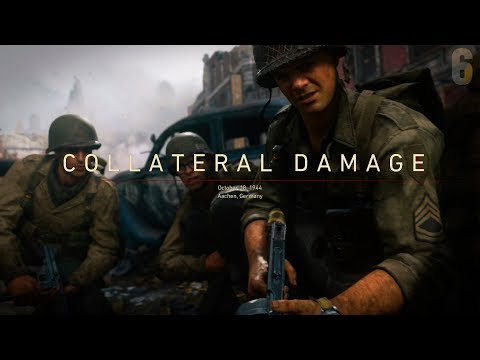 "Call of Duty: WWII Campaign Mission [6] ""Collateral Damage"" (October 18, 1944)"