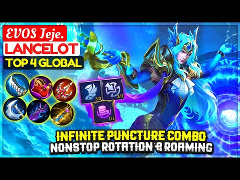 Infinite Puncture Combo, NonStop Rotation & Roaming [ Top 4 Global Lancelot ] EVOS Jeje. - MLBB