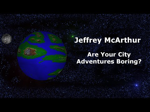 Are Your City Adventures Boring?