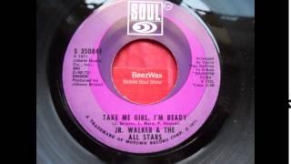 jr. walker & all stars - take me girl, i