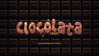 Keed - Ciocolata | MV | (Coco Remix)