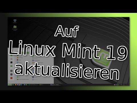 Auf Linux Mint Version 19 aktualisieren - Tutorial