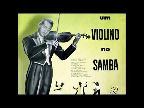 Gabriel Antonio de Azeredo - Um Violino no Samba (1958)