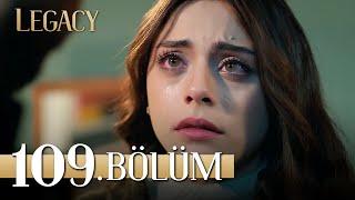 Emanet 109. Bölüm | Legacy Episode 109
