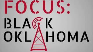 Focus: Black Oklahoma Promo for 2/21/21 on KOSU Radio