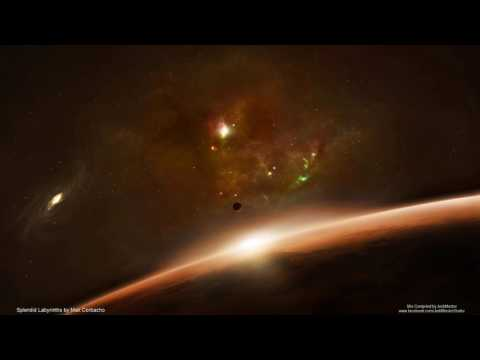 Space Ambient Mix 11 - Splendid Labirynths by Max Corbacho