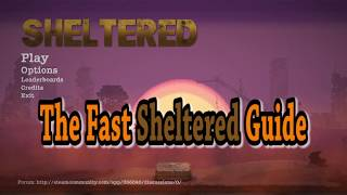 Sheltered Game Fast Guide tips and tricks