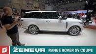 RANGE ROVER SV COUPE - SUV - GARAZ.TV - Rasto Chvala - Ženeva 2018