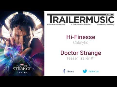 Doctor Strange - Teaser Trailer Music (Hi-Finesse - Catalytic)