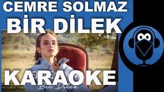 Cemre Solmaz - Bir Dilek / KARAOKE / Sözleri / Lyrics / (Cover)