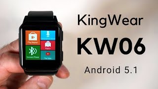 Smart Watch KingWear KW06 - розумні годинник на Android огляд smartwatch 2018