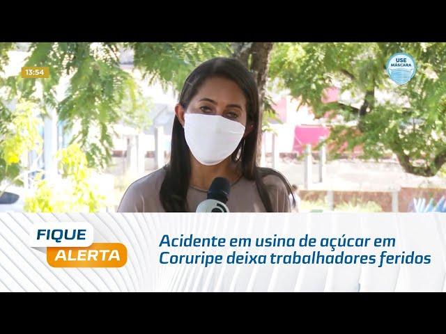 Acidente em usina de açúcar em Coruripe deixa trabalhadores feridos