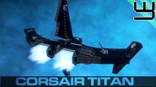 Space Engineers - Building a Fleet - Corsair Titan & Legionnaire