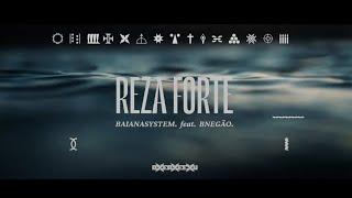 Reza Forte - BaianaSystem Feat. BNegão