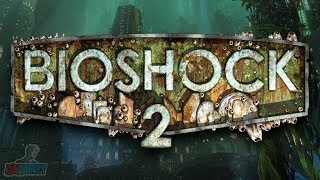 Bioshock 2 Part 1 | Remastered Version | PC Gameplay Walkthrough | Game Let