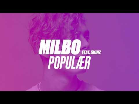Milbo - Populær (feat. Skinz) [Officiel Lyric Video]