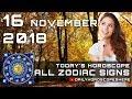 Daily Horoscope November 16, 2018 for Zodiac Signs