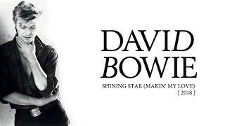 Gambar cover David Bowie - Shining Star (Makin' My Love), 2018 (Official Audio)
