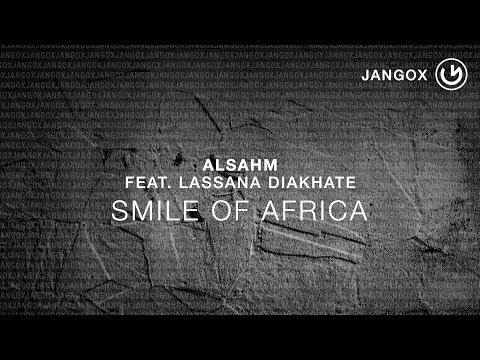 Alsahm, Lassana Diakhate - Smile Of Africa (Radio Edit)