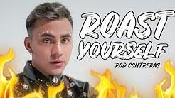 ROD-CONTRERAS-ROAST-YOURSELF-CHALLENGE-ROD-CONTRERAS